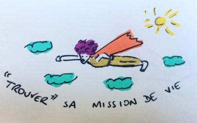 """Trouver sa """"mission de vie""""… Un peu surfait, non ?!"""